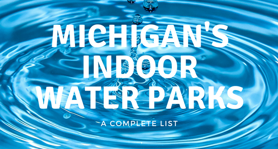 Every Indoor Water Park in Michigan